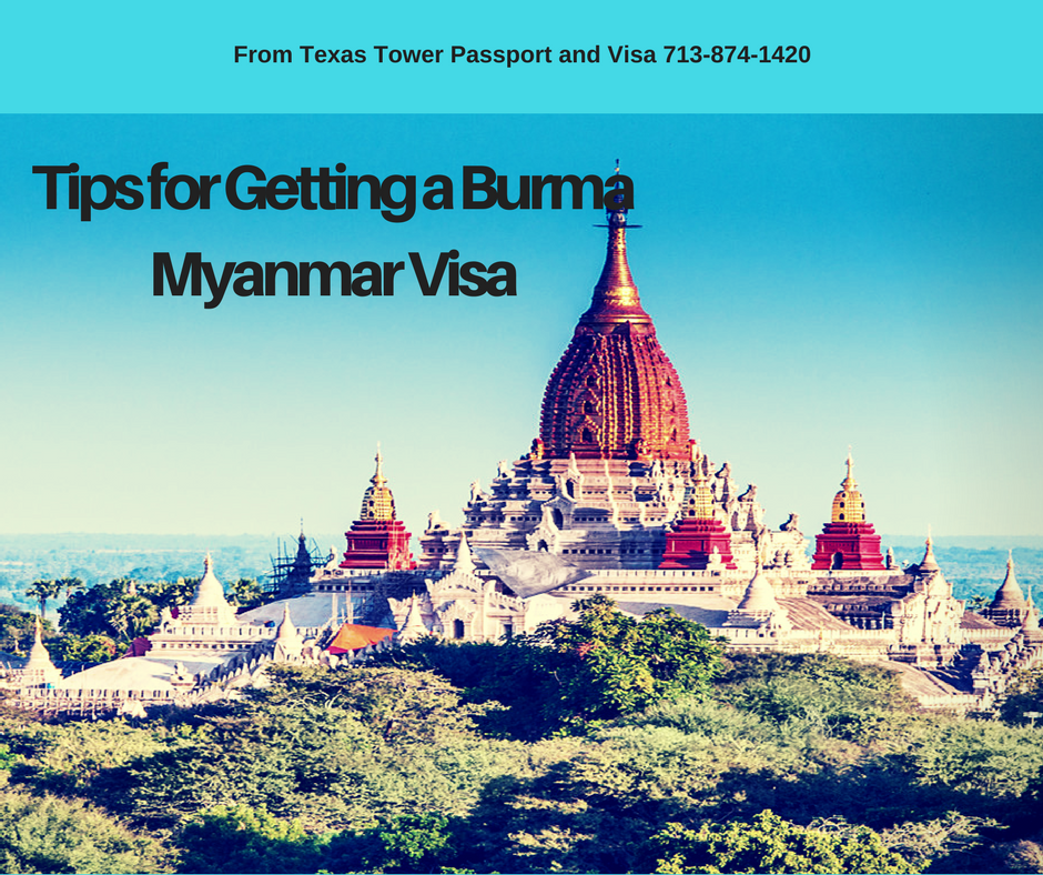 Tips for Getting a Burma Myanmar Visa