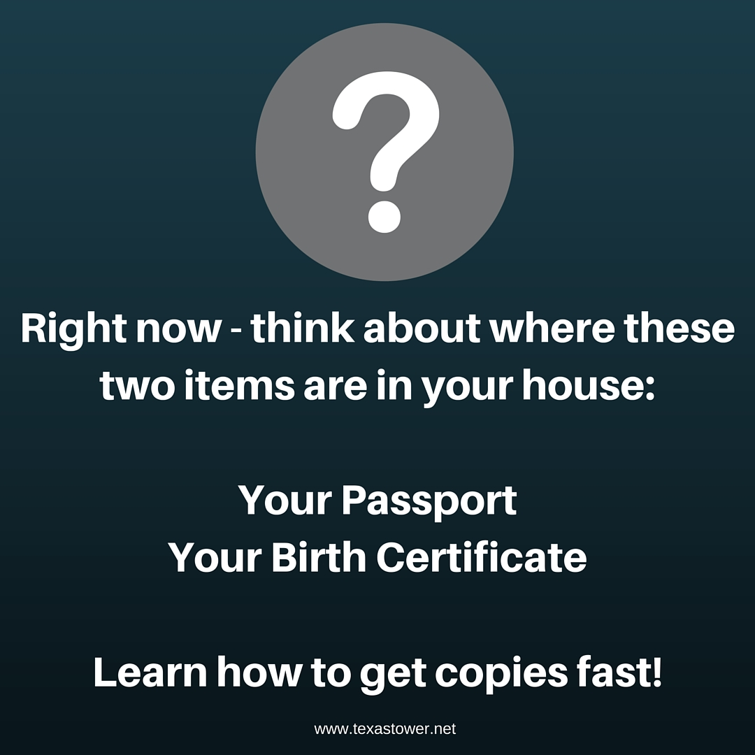 Right now - think about where these two items are in your house-Your PassportYour Birth Certificate (1)