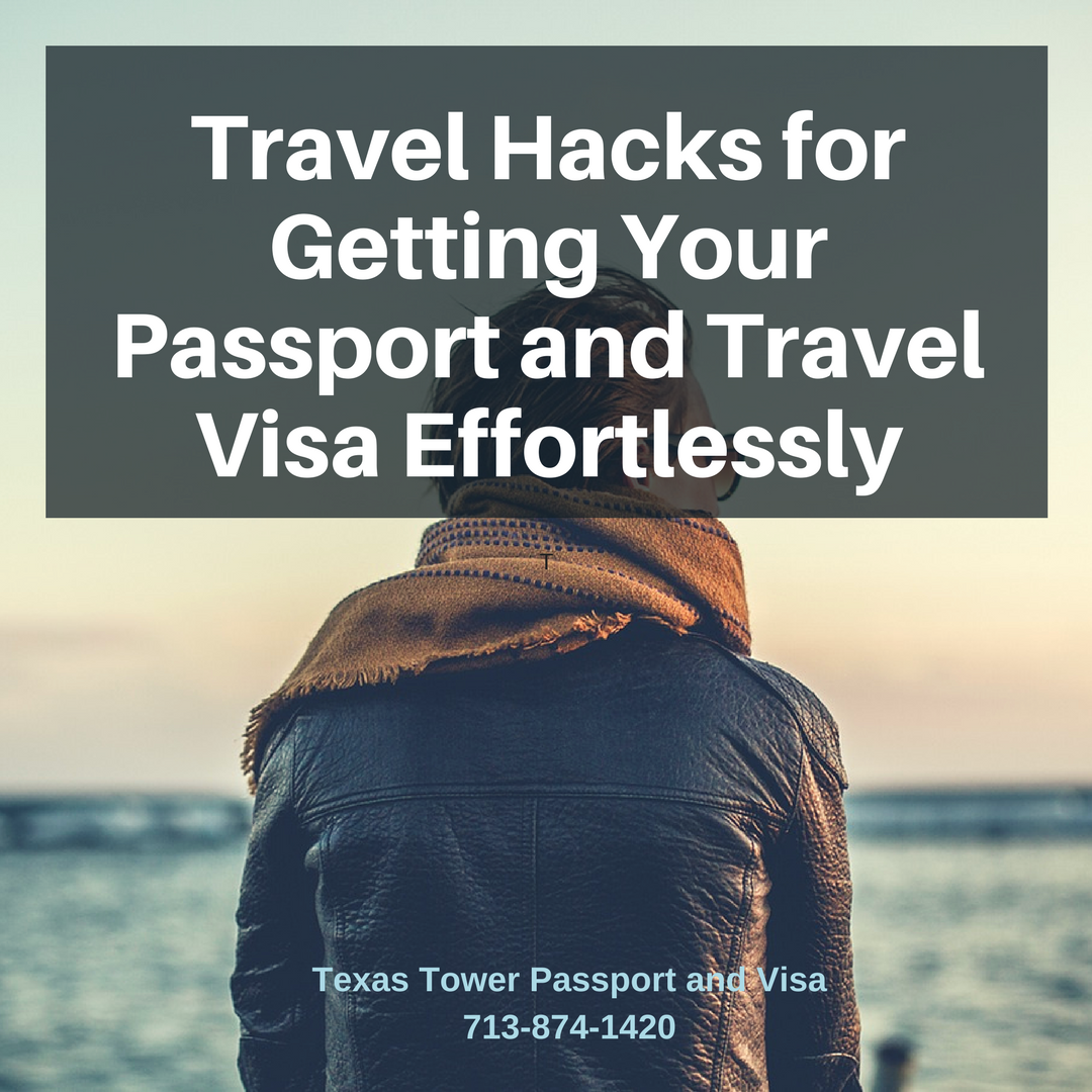 Travel Hacks for Getting Your Passport and Travel Visa Effortlessly