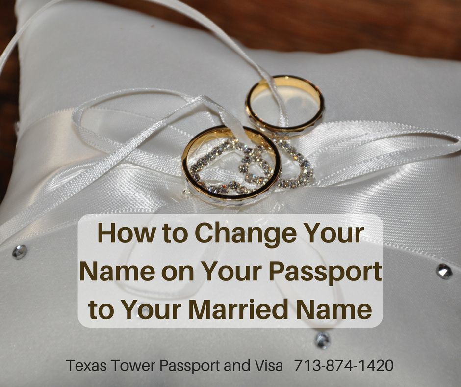 How To Change Your Name On Pport Married Texas Tower 24 Hour And Visa
