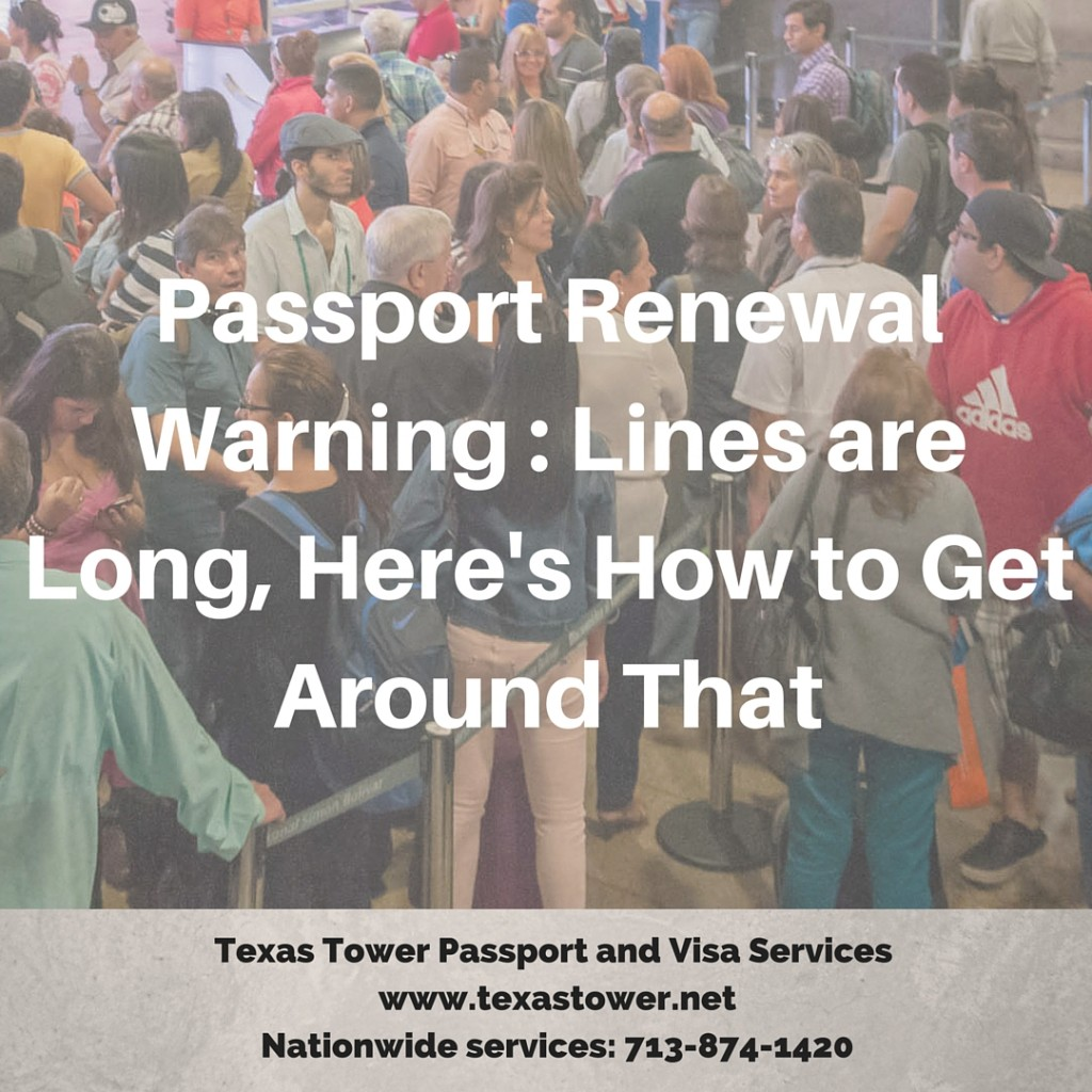 Passport Renewal Warning - Lines are Long, Here's How to Get Around That