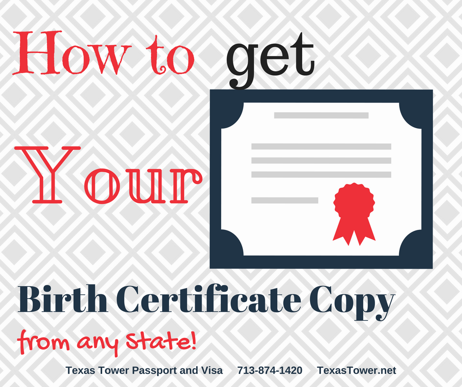 How to Get Your Birth Certificate Copy From Any State - Texas Tower ...
