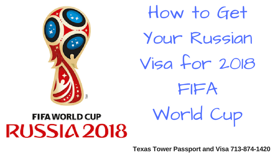 How to Get Your Russian Visa for 2018 FIFA World Cup