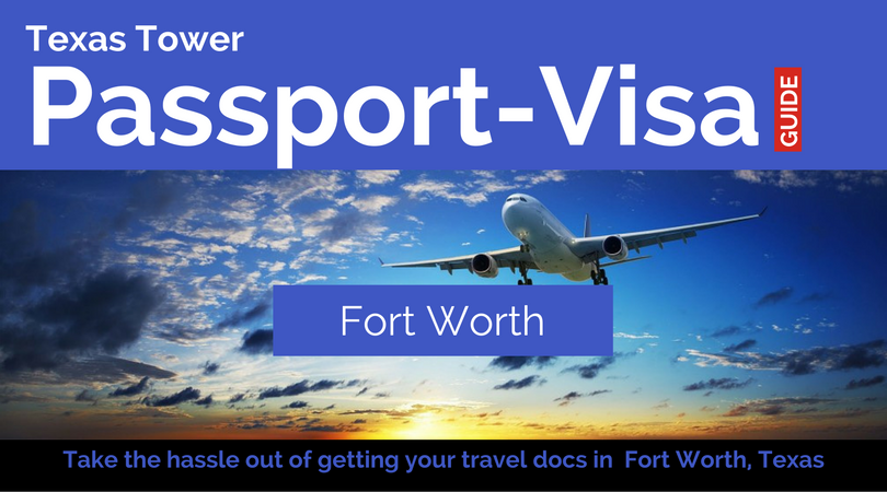 texas tower Fort Worth passport and visa local header