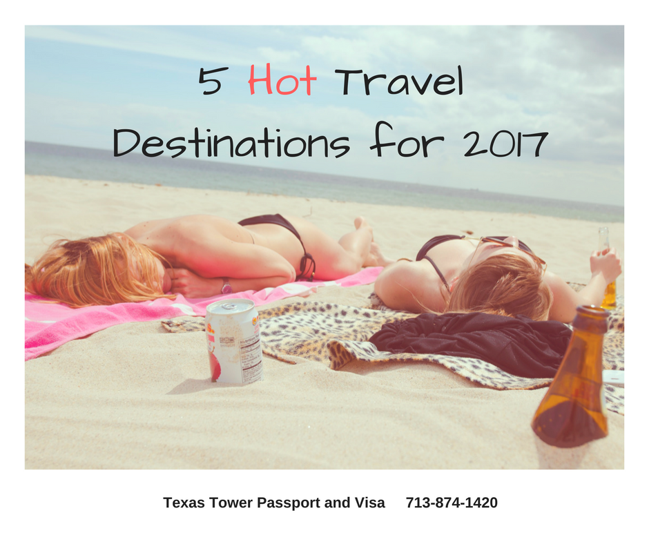 5 Hot Travel Destinations for 2017