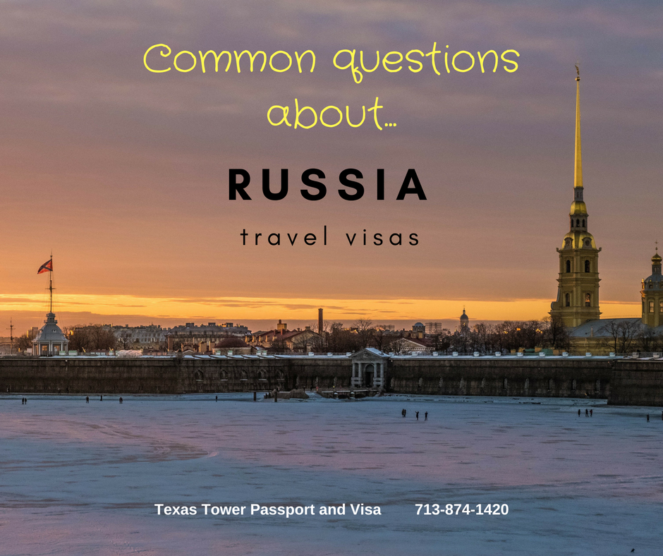Questions and Answers about...Russia Travel Visas
